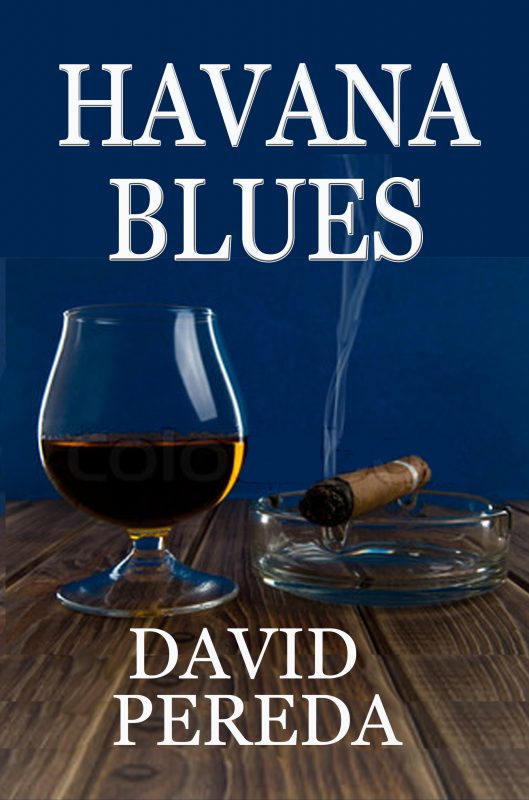 Havana Blues Kindle Edition